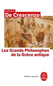 Luciano De Crescenzo - Les grands philosophes de la Grèce Antique.