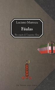 Luciano Marrocu - Faulas - Une enquête de l'inspecteur Serra.