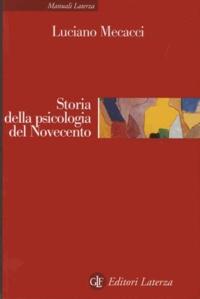 Luciano Mecacci - Storia della psicologia del Novecento.