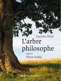 Luciano Melis - L'arbre philosophe.