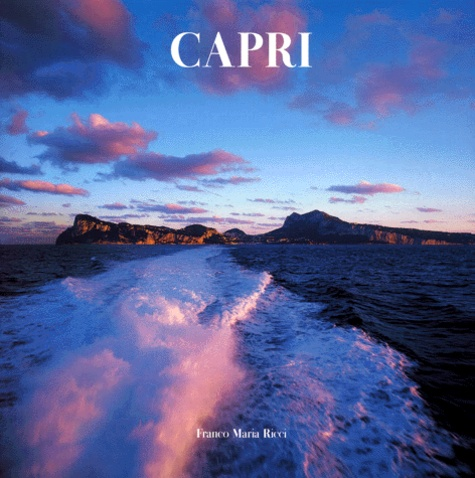 Luciano Romano et Cesare De Seta - Capri - Edition trilingue français-anglais-italien.