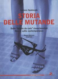 Luciano Spadanuda - Storia Delle Mutande.