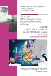 Luciano Vandelli et Stéphane Guérard - L'impact de la crise économique sur les collectivités locale en Europe.