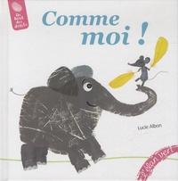 Lucie Albon - Comme moi !.