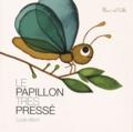 Lucie Albon - Le papillon très pressé.
