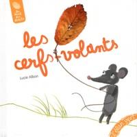 Lucie Albon - Les cerfs-volants.