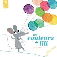 Lucie Albon - Les couleurs de Lili.