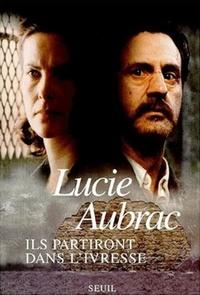 Lucie Aubrac - .