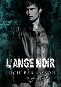 Lucie Barnasson - L'ange noir.