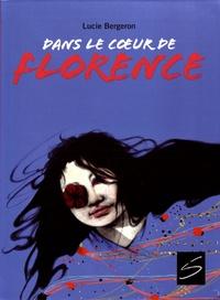 Lucie Bergeron - Dans le coeur de Florence.