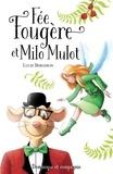 Lucie Bergeron et Sabrina Gendron - Fée Fougère et Milo Mulot.