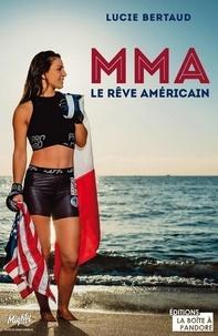Lucie Bertaud - MMA - Le rêve américain.