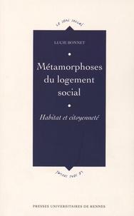 Lucie Bonnet - Métamorphoses du logement social - Habitat et citoyenneté.
