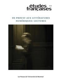 Lucie Bourassa et Guillaume Pinson - Volume 43 numéro 3 - De Proust aux littératures numériques : lectures.