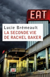 Téléchargement de livres en espagnol La seconde vie de Rachel Baker (Litterature Francaise)