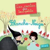 Lucie Brunellière - Blanche-Neige - Les contes des tout-petits.