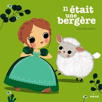 Lucie Brunellière - Il était une bergère.
