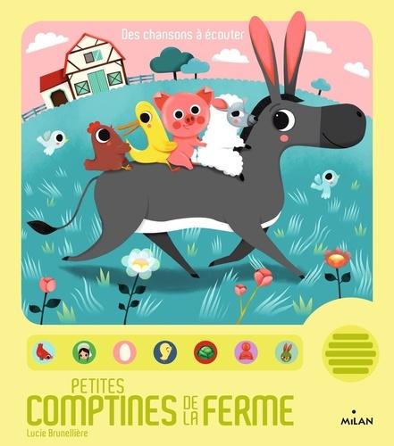 Lucie Brunellière - Petites comptines de la ferme.