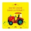 Lucie Brunellière et Louison Nielman - Qui se cache dans la ferme ?.