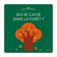 Lucie Brunellière - Qui se cache dans la forêt ?.