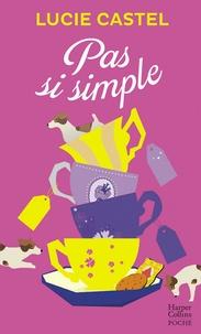 Lucie Castel et Lucie Castel - Pas si simple.