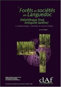Lucie Chabal - Forêts et sociétés en Languedoc (Néolithique final, Antiquité tardive) - L'anthracologie, méthode et paléocologie.