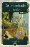 Lucie Chenu - De Brocéliande en Avalon.