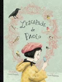 Lucie Crovatto et Lucie Papineau - L'escapade de Paolo.