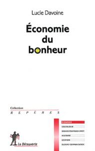 Téléchargez des livres au format epub Economie du bonheur 9782707167033