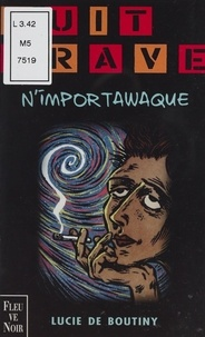 Lucie de Boutiny - N'importawaque.