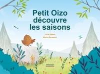 Lucie Dejean et Marine Benezech - Petit Oizo découvre les saisons.