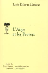 Lucie Delarue-Mardrus - L'ange et les pervers.