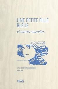 Lucie Delarue-Mardrus - Une petite fille bleue et autres nouvelles.