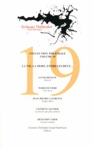 Lucie Depauw et Mariane Fiori - La vie, la mort, entre les deux....