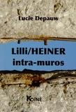 Lucie Depauw - Lilli/Heiner intra-muros.