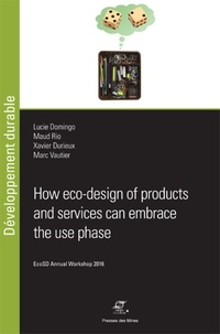 Lucie Domingo et Maud Rio - How eco-design of products and services can embrace the use phase - EcoSD Annual Workshop 2016.