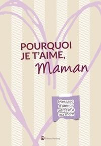 Lucie Dunand - Pourquoi je t'aime, maman - Message d'amour adressé à ma mère.