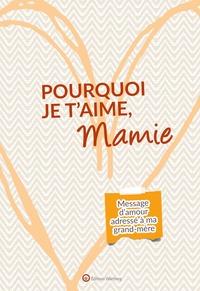 Lucie Dunand - Pourquoi je t'aime, Mamie - Message d'amour adressé à ma grand-père.