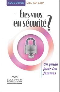 Lucie Dupuis - Etes-vous en sécurité ?.