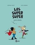 Lucie Durbiano et Laurence Gillot - Les Super Super Tome 3 : Nuits zinzin.