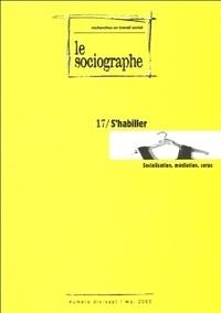 Champ Social - Le sociographe N°17 : S'habiller - Socialisation, médiation, corps.