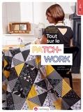 Lucie Ferez - Les petits secrets couture de Laisse Luciefer : tout sur le patchwork.