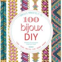 Lucie Fossemalle et Christine Hooghe - 100 bijoux DIY.