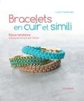 Lucie Fossemalle et Thierry Antablian - Bracelets en cuir et simili - Bijoux tendance expliqués étape par étape.