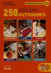 Lucie Goulay - 250 ateliers autonomes GS. 1 DVD