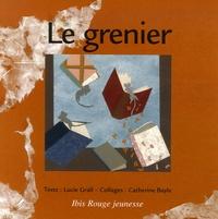 Lucie Grall et Catherine Bayle - Le grenier.