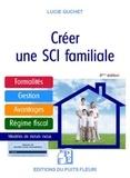 Lucie Guchet - Créer une SCI familiale.