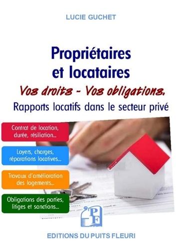 Proprietaires Et Locataires Vos Droits Vos Obligations Rapports Locatifs Dans Le Secteur Prive Grand Format