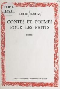 Lucie Hartz - Contes et poèmes pour les petits.