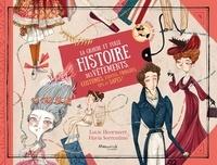Lucie Hoornaert - La grande et folle histoire des vêtements - Costumes, mode, étoffes, fringues et sapes !.